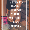 7 ways to hung around the weight loss journey