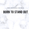 You Were Born to Stand Out.
